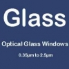 Optical Glass Windows